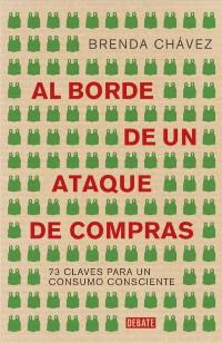 al borde de un ataque de compras-Brenda Chávez-Libro -Blog-Moda Impacto Positivo- Slow Fashion Next